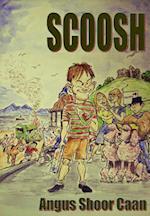 Scoosh