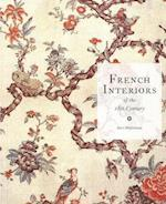 The French Interiors of the 18th Century af John Whitehead