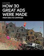 How 30 Great Ads Were Made