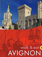 Avignon, Walk & Eat