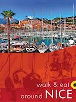 Walk & Eat Around Nice (Walk and Eat)