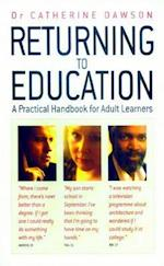 Returning to Education (Practical Handbook for Adult Learners)