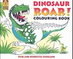 Dinosaur Roar! Colouring Book af Paul Stickland