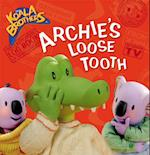 Archie's Loose Tooth (The Koala Brothers)