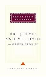 Dr Jekyll And Mr Hyde And Other Stories (Everyman's Library classics)