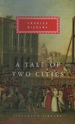 A Tale Of Two Cities (Everyman's Library classics)