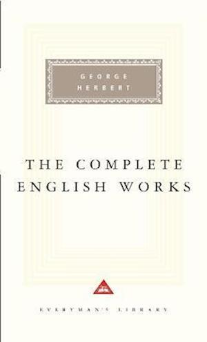 Bog, hardback The Complete English Works af George Herbert, Izaak Walton, Ann Pasternak Slater