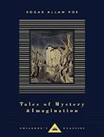 Tales of Mystery and Imagination (Everyman's Library Children's Classics)