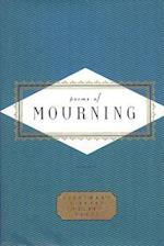 Poems Of Mourning (Everyman's Library Pocket Poets S)