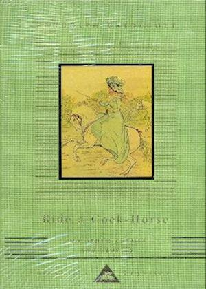 Ride A Cock Horse And Other Rhymes And Stories