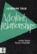 Lesbians Talk Violent Relationships