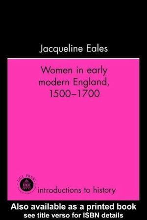 Women in Early Modern England, 1500-1700