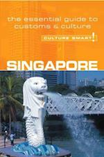 Singapore - Culture Smart! The Essential Guide to Customs & Culture (Culture Smart)