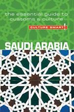 Saudi Arabia - Culture Smart! The Essential Guide to Customs & Culture (Culture Smart)