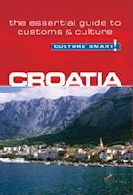 Culture Smart! Croatia (Culture Smart The Essential Guide to Customs Culture)