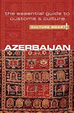 Azerbaijan - Culture Smart! The Essential Guide to Customs & Culture (Culture Smart)