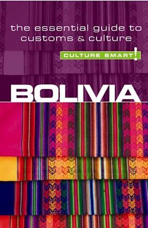 Bolivia - Culture Smart! af Keith Richards