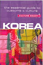 Korea - Culture Smart! The Essential Guide to Customs & Culture (Culture Smart)