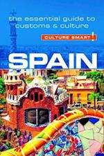 Spain - Culture Smart! The Essential Guide to Customs & Culture (Culture Smart)