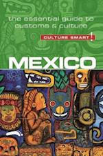 Mexico - Culture Smart! the Essentail Guide to Customs & Culture (Culture Smart)