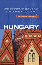 Hungary - Culture Smart! The Essential Guide to Customs & Culture (Culture Smart)