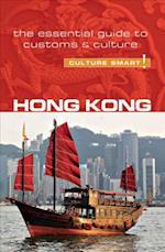 Hong Kong - Culture Smart! The Essential Guide to Customs & Culture (Culture Smart)