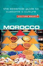Morocco - Culture Smart! The Essential Guide to Customs & Culture (Culture Smart)