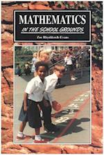Mathematics in the School Grounds (Learning Through Landscapes)
