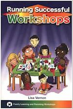 Running Successful Workshops (Family Learning Parenting)