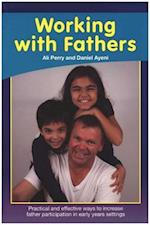 Working with Fathers + CD (Workshops for Partents)