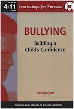 Bullying - Working with Parents of Bullied Children af Sian Morgan
