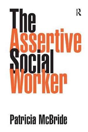 The Assertive Social Worker