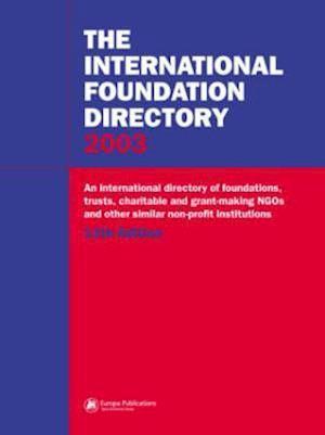 The International Foundation Directory 2002