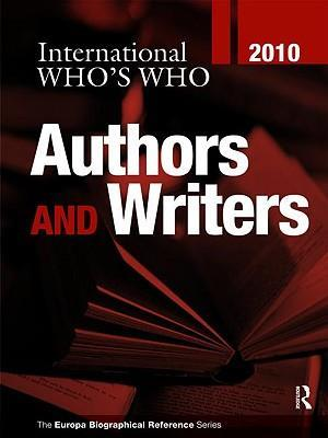 International Who's Who of Authors & Writers 2010