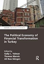 The Political Economy of Financial Transformation in Turkey (Europa Perspectives Emerging Economies)