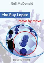 The Ruy Lopez: Move by Move (Move by Move)