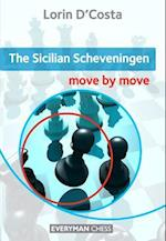 The Sicilian Scheveningen (Move by Move)