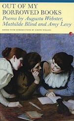 Out of My Borrowed Books af Mathilde Blind, Augusta Webster, Judith Willson