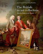 The British as Art Collectors af James Stourton