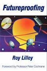 Futureproofing af Roy C. Lilley