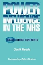 Power and Influence in the Nhs: Oceans Without Continents af Geoff Meads