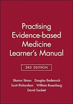 Practising Evidence-Based Medicine Learner's Manual (Evidence-based medicine workbooks)