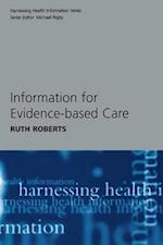 Making Use of Information in Evidence-based Care (Harnessing Health Information S)