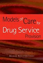 Models of Care for Drug Service Provision