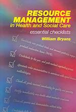 Resource Management in Health and Social Care af William Bryans