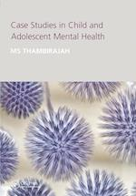 Case Studies in Child and Adolescent Mental Health