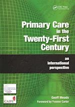 Primary Care in the Twenty-First Century af Geoff Meads