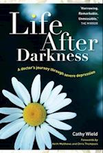 Life After Darkness af Keith Matthews, Cathy Wield, Chris Thompson