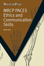 MRCP Paces Ethics and Communication Skills af Iqbal Khan