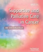 Supportive and Palliative Care in Cancer: An Introduction af Claud Regnard, Margaret Kindlen